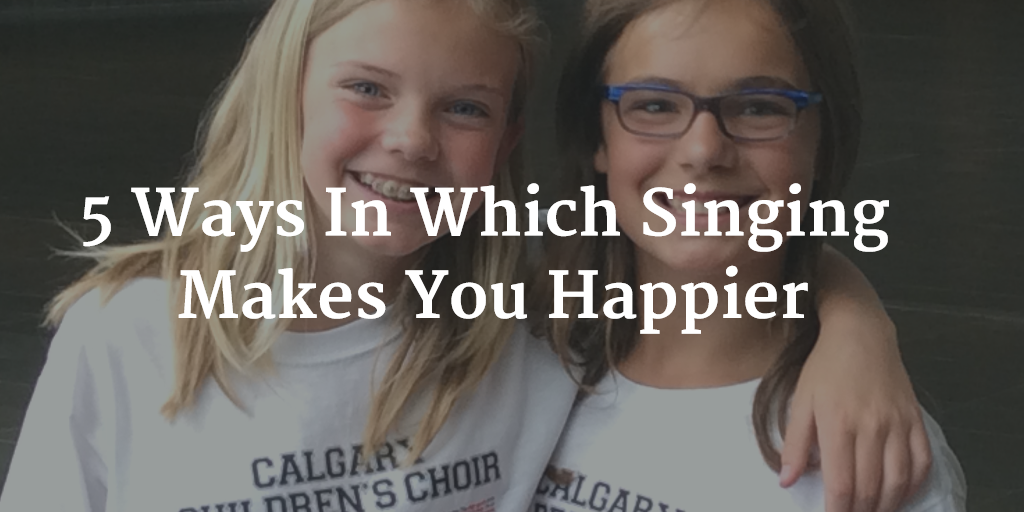 5 Ways In Which Singing Makes You Happier