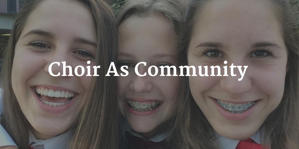 Choir As Community