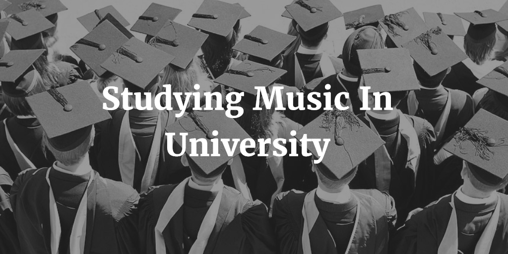 Studying Music In University