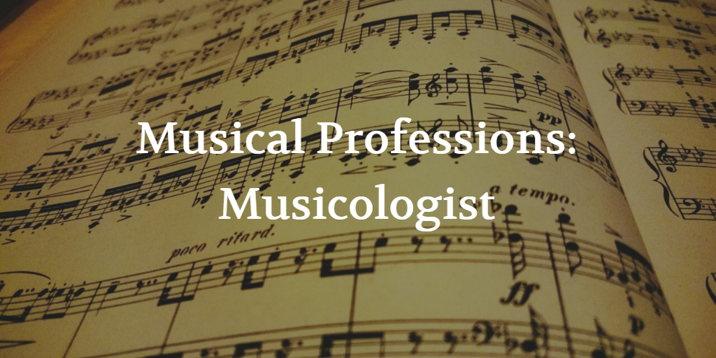Musicologist