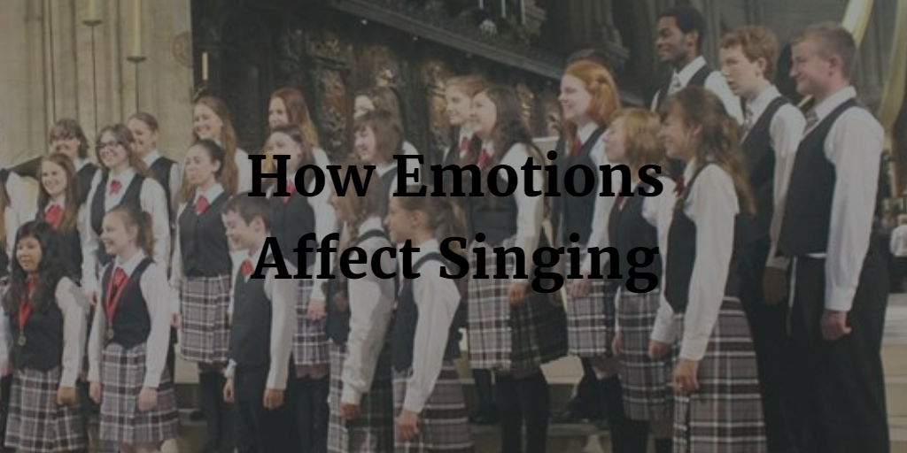 How Emotions Affect Singing