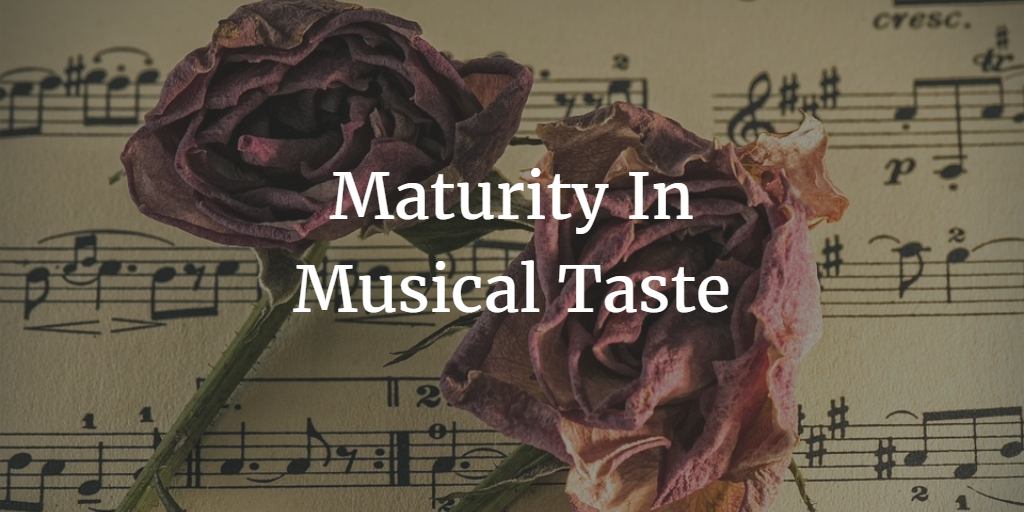 maturity-in-musical-taste