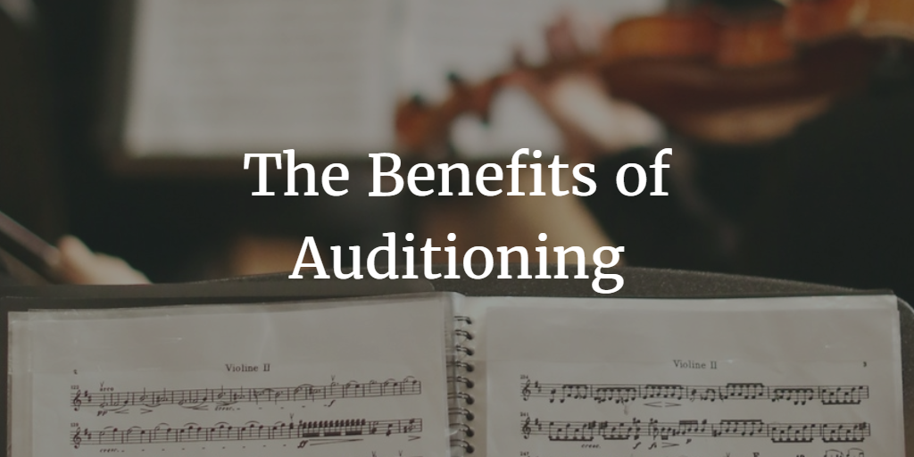 the-benefits-of-auditioning