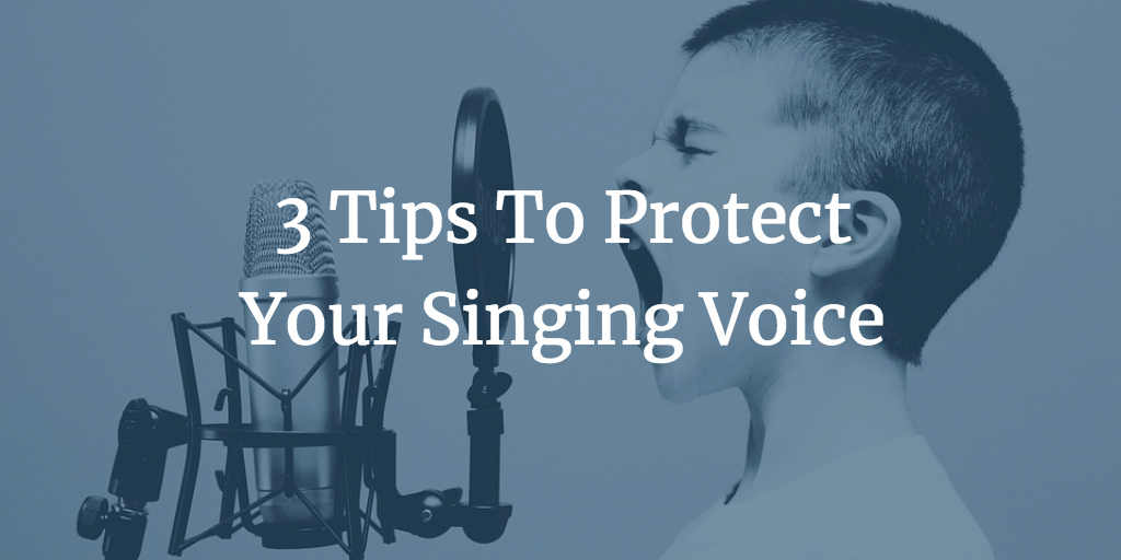 3 Tips To Protect Your Singing Voice Calgary Children's Choir